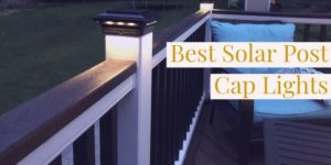 best solar post cap lights